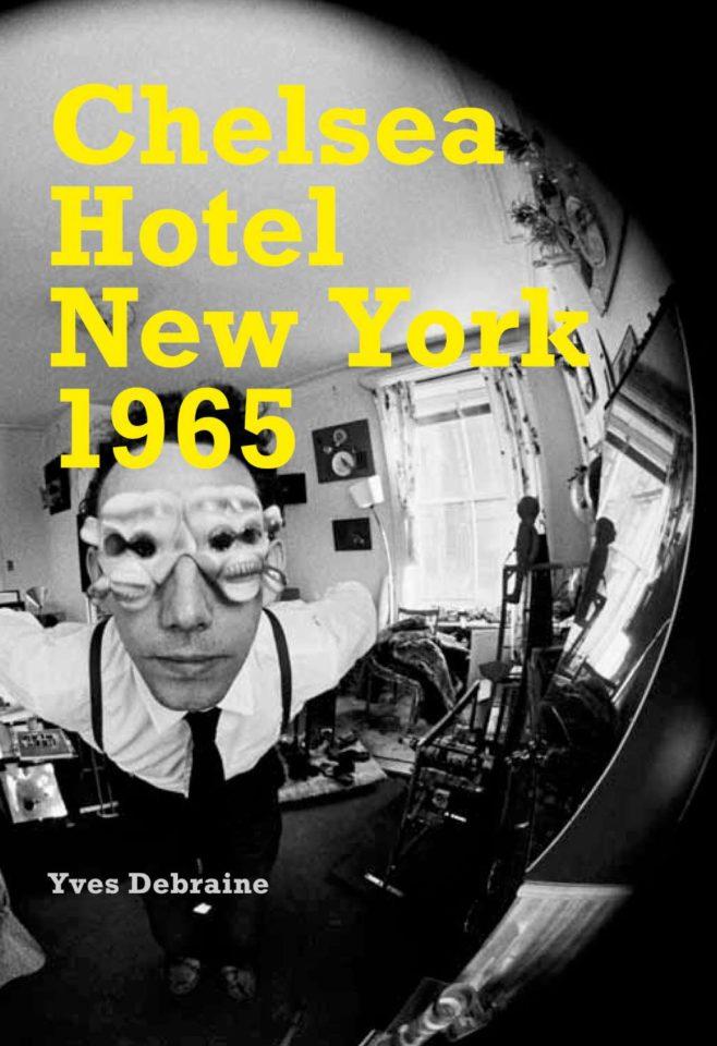 Chelsea Hotel New York 1965